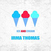 Ice And Cream de Irma Thomas