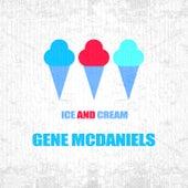 Ice And Cream von Gene McDaniels