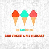Ice And Cream von Gene Vincent