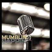 Mumblin' Rappin' de Various Artists