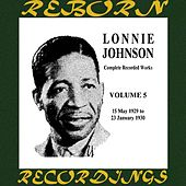 Complete Recorded Works (1925-1932), Vol. 5 1929-1930 (HD Remastered) by Lonnie Johnson