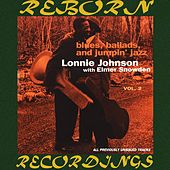 Blues, Ballads, and Jumpin' Jazz, Vol. 2 (HD Remastered) by Lonnie Johnson