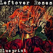 Leftover Roses EP by Blueprint