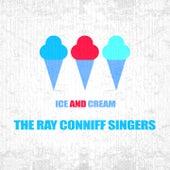 Ice And Cream von Ray Conniff