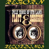 Folk Songs of Our Land (HD Remastered) von Flatt and Scruggs