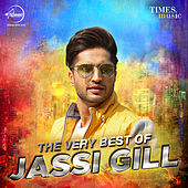 The Very Best of Jassi Gill by Various Artists