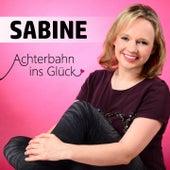 Achterbahn ins Glück von Sabine