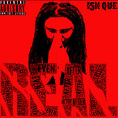 Real (Relentless Even After Losses) von Ish Que