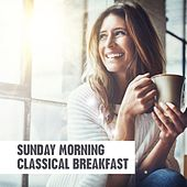 Sunday Morning Classical Breakfast de Various Artists