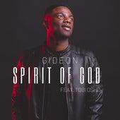 Spirit of God (feat. Tobi Osho) by Gideon
