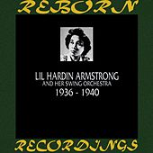 Lil Hardin Armstrong And Her Swing Orchestra 1936-1940 (HD Remastered) de Lil Armstrong