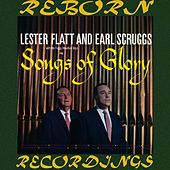 Songs of Glory (HD Remastered) by Lester Flatt