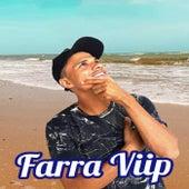 Farra Viip 2019 by Marquinhos do Nordeste