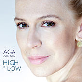 High & Low von Aga Zaryan