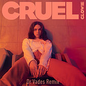 Cruel (Dr Vades Remix) by Glowie