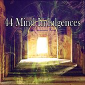 44 Mind Indulgences von Lullabies for Deep Meditation