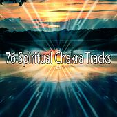 76 Spiritual Chakra Tracks by Classical Study Music (1)