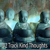 42 Track Kind Thoughts von Massage Therapy Music