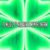 71 Music to Alleviate Mental Harm de Nature Sounds Artists