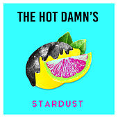 Stardust - EP by The Hotdamns
