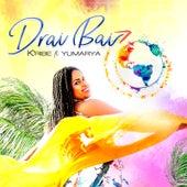 Drai Bai by Kribe
