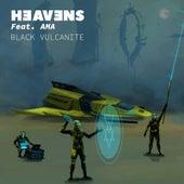 Heavens by Black Vulcanite