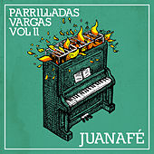 Parrilladas Vargas (Vol. II) by Juana Fe