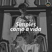 Simples Como a Vida by Pineapple StormTv