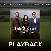 De Gênesis a Apocalipse (Playback) by Daniel & Samuel