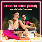 Onde  Foi Parar (Remix) de Marcela Bellas