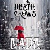 Nada von Death Crows