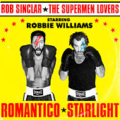 Romantico Starlight by Bob Sinclar