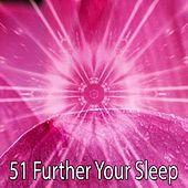 51 Further Your Sleep by Calming Sounds