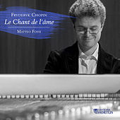 Chopin: Le chant de l'âme by Various Artists