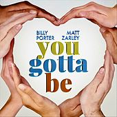 You Gotta Be by Billy Porter