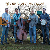 Second Chance Bluegrass by Second Chance Bluegrass