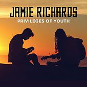 Privileges of Youth by Jamie Richards