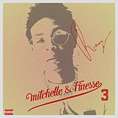 Mitchell & Finesse 3 by Reezy