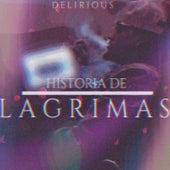 Historias de Lagrimas de Delirious