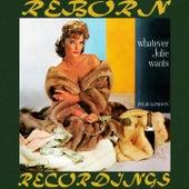 Whatever Julie Wants (HD Remastered) von Julie London