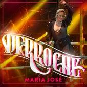 Derroche von María José