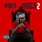 Mista Magma 2 de Zeke Pablo