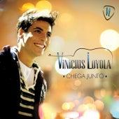 Chega Junto (Ao Vivo) von Vinícius Loyola