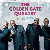 Music is ??? de Golden Gate Quartet