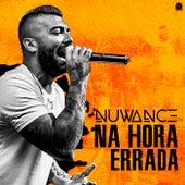Na Hora Errada by Nuwance