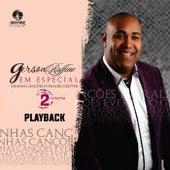 Em Especial: Minhas Canções Everaldo Gretter, Vol. 2 (Playback) by Gerson Rufino