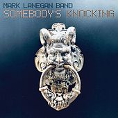Somebody's Knocking de Mark Lanegan
