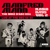 Radio Days, Vol. 2:  Manfred Mann Chapter Two (The Mike D'abo Era) de Manfred Mann
