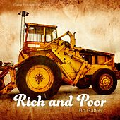 Rich and Poor by Bo Gabler