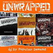 Hidden Beach Recordings Presents Unwrapped: By Popular Demand de Unwrapped